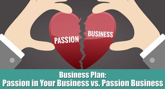 Passion in Your Business vs. Passion Business - Fully Accountable