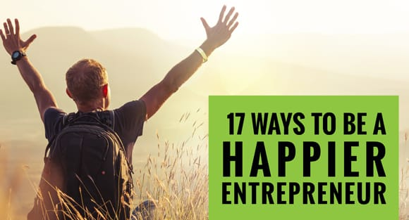 17 Ways To Be A Happier Entrepreneur - Fully Accountable